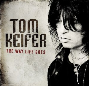Tom Keifer - The Way Life Goes - promo cover pic