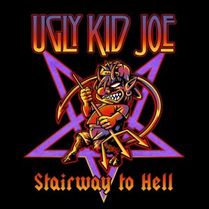 Ugly Kid Joe - Stairway To Hell - promo cover pic!
