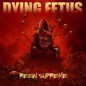Dying Fetus - Reign Supreme - promo cover pic