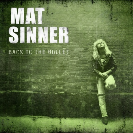 Mat Sinner - Back To The Bullet - promo cover pic