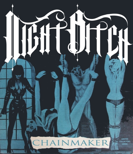 Night Bitch - Chainmaker - EP - promo cover
