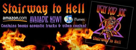 Ugly Kid Joe - Stairway To Hell - promo banner - 2013