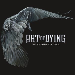 Art Of Dying - Vices And Virtues - promo cover pic