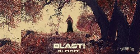 BL'AST! - Blood! - promo banner pic - 2013