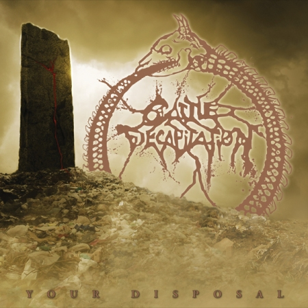 Cattle Decaptiation - Your Disposal - promo cover pic