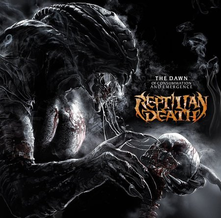 Reptilian Death - The Dawn Of Consumation And Emergence - promo cover