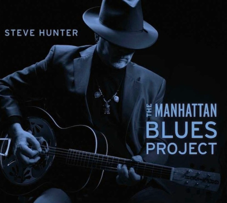 Steve Hunter - The Manhattan Blues Project - promo cover pic