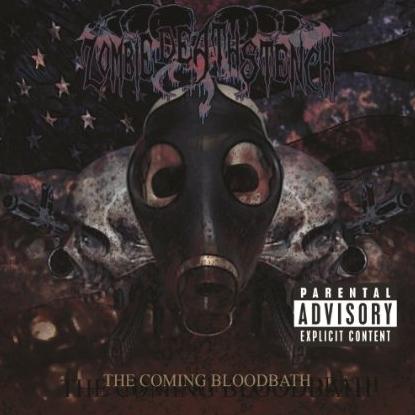 Zombie Death Stench - The Coming Bloodbath - promo cover pic