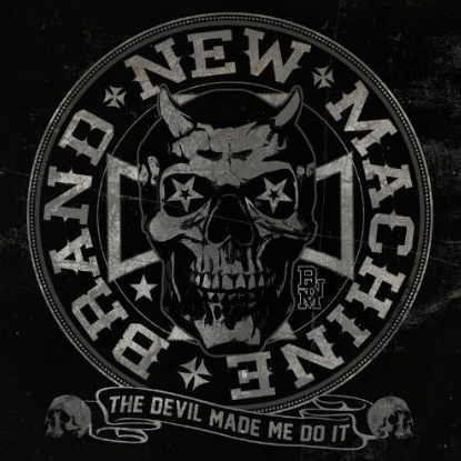 Brand New Machine - The Devil Made Me Do It - promo cover pic