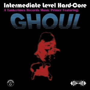 Ghoul - Intermediate Level Hardcore - promo cover pic