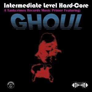 Ghoul - Intermediate Level Hardcore - promo cover pic