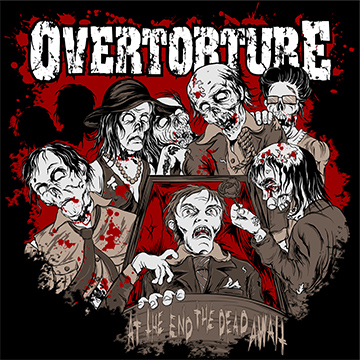 Overtorture - At the end the dead await - promo cover