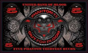 Phantom 13 - Out For Blood - 5 Phantom Thirteen Bucks