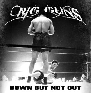 BIG GUNS - Down But Not Out - promo cover pic - 2013