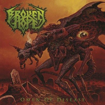 Broken Hope - Omen Of Disease - promo cover pic