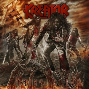 Kreator - Dying Alive - promo cover pic - #66 - 2013