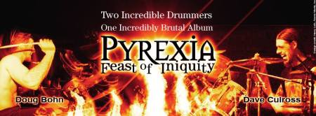 Pyrexia - Feast Of Inequity - promo banner - drummers - 2013