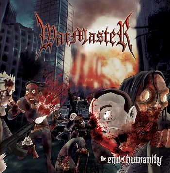 Warmaster - The End Of Humanity - promo cover pic - #44