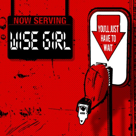 Wise Girl - You'll Just Have To Wait - promo cover pic