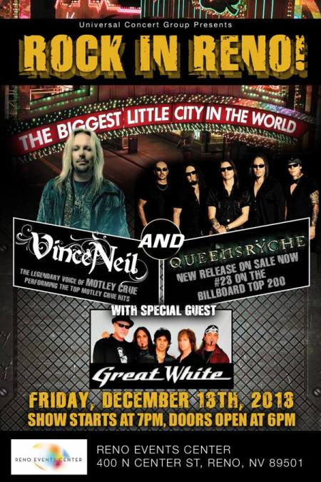 Rock In Reno! - queensryche - great white - vince neil - promo flyer - 2013