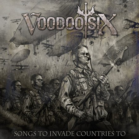 Voodoo Six - Songs To Invade Countries To - promo cover pic