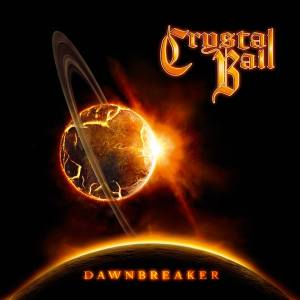 Crystal Ball - Dawnbreaker - promo cover pic - 2013
