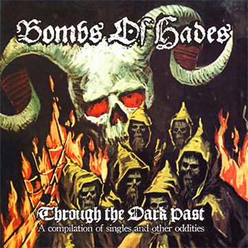 Bombs Of Hades - Through The Dark Past - promo cover pic - 2013