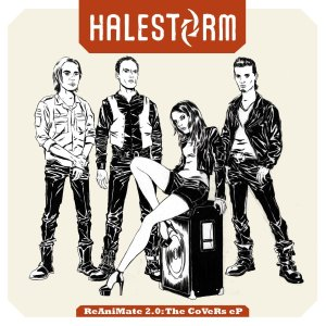 Halestorm - Reanimate 2.0 - The Covers EP - promo cover pic - 2013