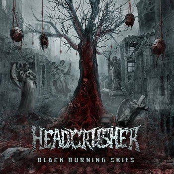 Headcrusher - Black Burning Skies - promo cover pic - 2013