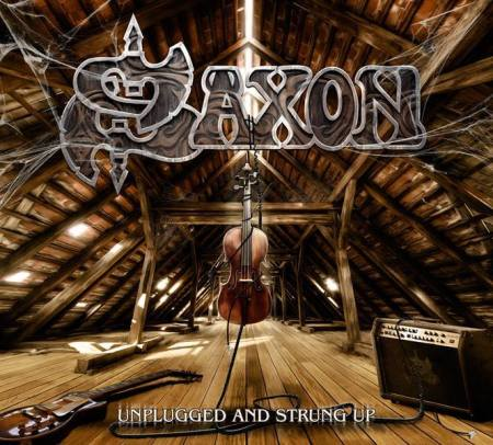 Saxon - Unplugged And Strung Up - promo cover pic - 2013