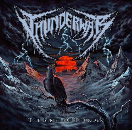 Thunderwar - The Birth Of Thunder - promo cover pic - 2013