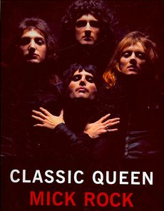 Classic Queen - Mick Rock - promo cover pic - 2014