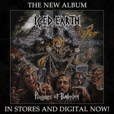 Iced Earth - Plagues Of Babylon - promo cover pic - available now flyer - 2014