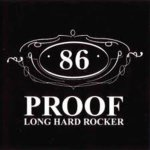 86 Proof - Long Hard Rocker - promo cover pic
