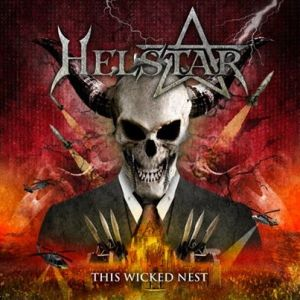 Helstar - This Wicked Nest - promo cover pic - 2014