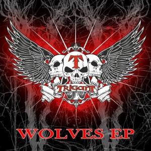 Trigant - Wolves EP - promo cover pic - 2013