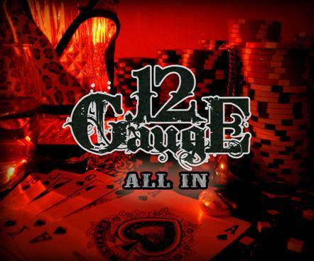 12 Gauge - All In - cover promo pic - 2014
