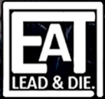 Eat Lead & Die - Record Label Logo - 2014 - #33091