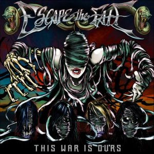 Escape The Fate - This War Is Ours - promo cover pic - #660303