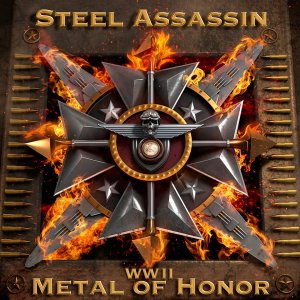 Steel Assassin - WWII Metal Of Honor - promo cover pic