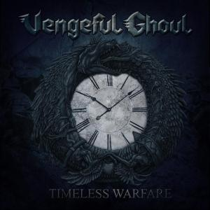 Vengeful Ghoul - Timeless Warfare - promo cover pic - 2013