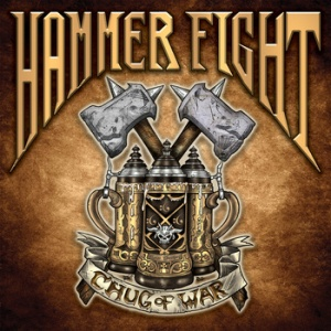 Hammer Fight - Chug Of War - promo cover pic - 2014