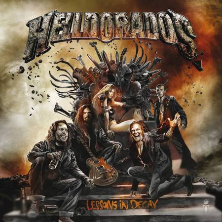 Helldorados - Lessons In Decay - promo cover pic - 2014