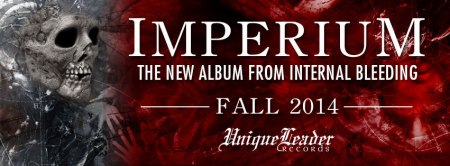Internal Bleeding - Imperium - promo album banner - 2014