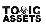 Toxic Assets - large logo - B&W - 2014