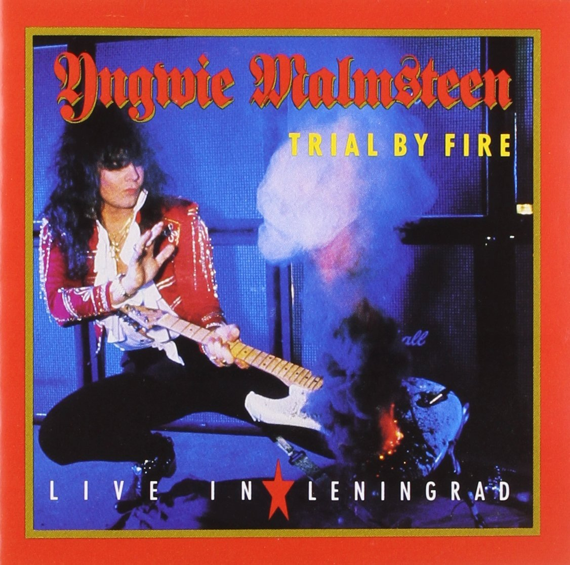 Yngwie Malmsteen Trial By Fire Live In Leningrad