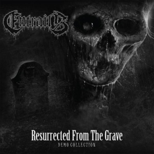 Entrails - Resurrected From The Grave - promo cover pic - 2014