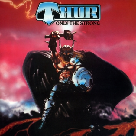 Thor - Only The Strong - promo cover pic - 2014