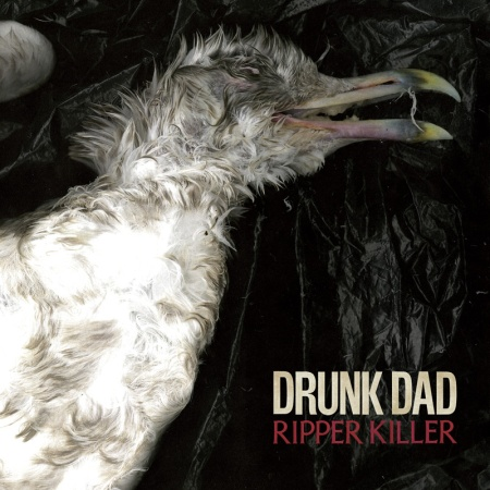 Drunk Dad - Ripper Killer - promo cover pic - 2014
