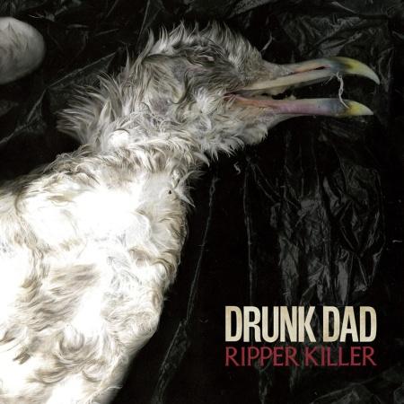 Drunk Dad - Ripper Killer - promo cover pic - 2014